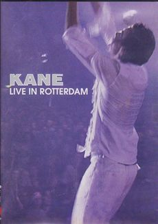 Kane - Live in Rotterdam 2003