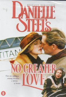 Danielle Steel's - No Greater Love