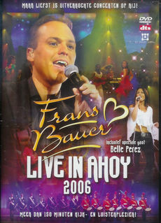 Frans Bauer Live In Ahoy 2006