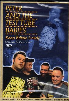 Peter & The Test Tube Babies - Keep Britain Untidy