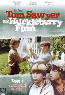 Tom Sawyer & Huckleberry Finn - Deel 1